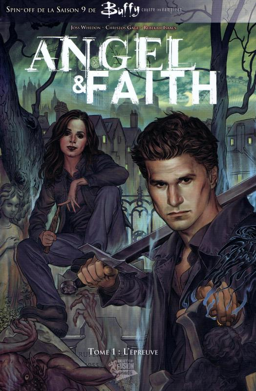 Angel & Faith T1 : L'épreuve (0), comics chez Panini Comics de Gage, Whedon, Isaaks, Noto, Jackson, Chen