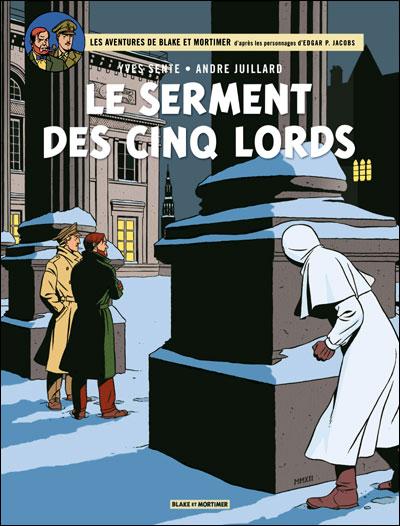 Blake & Mortimer T21 : Le serment des cinq Lords (0), bd chez Blake et Mortimer de Sente, Juillard, Demille