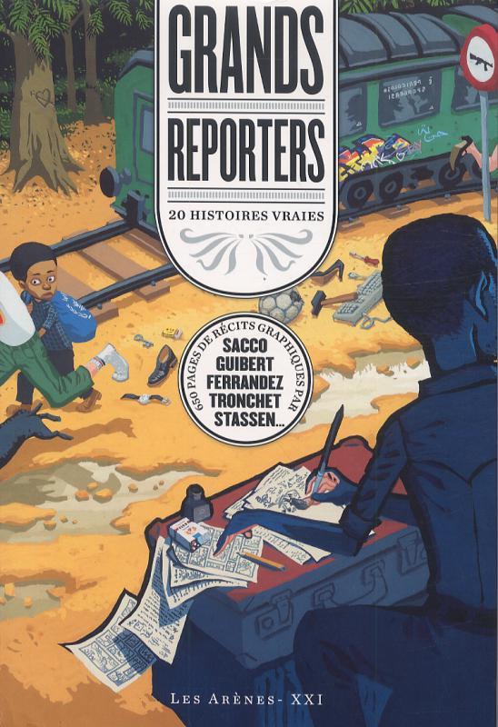 Grands reporters : 20 histoires vraies (0), bd chez Les arènes de Collectif