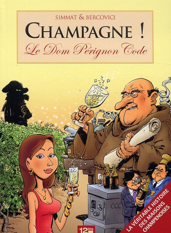 Champagne ! : Le Dom Pérignon Code (0), bd chez 12 bis de Simmat, Bercovici, Lebeau