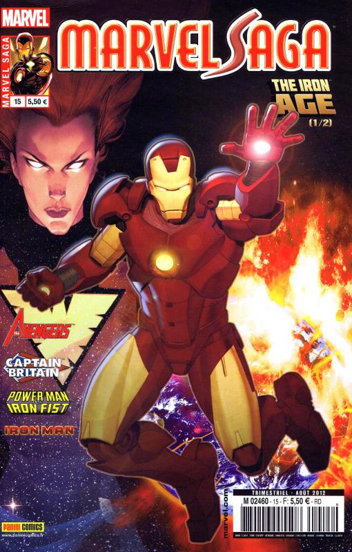 Marvel Saga – V 1, T15 : The Iron Age (1/2) (0), comics chez Panini Comics de Williams, Van Meter, Gage, Dragotta, Isaaks, Oliver, Weeks, Gandini, Mossa, Simpson, Hollingsworth, Olivetti