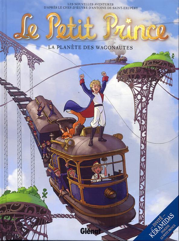 Le Petit Prince T10 : La planète des Wagonautes (0), bd chez Glénat de Dorison, Elyum Studio, Chatal, Python, Poli, Daligault