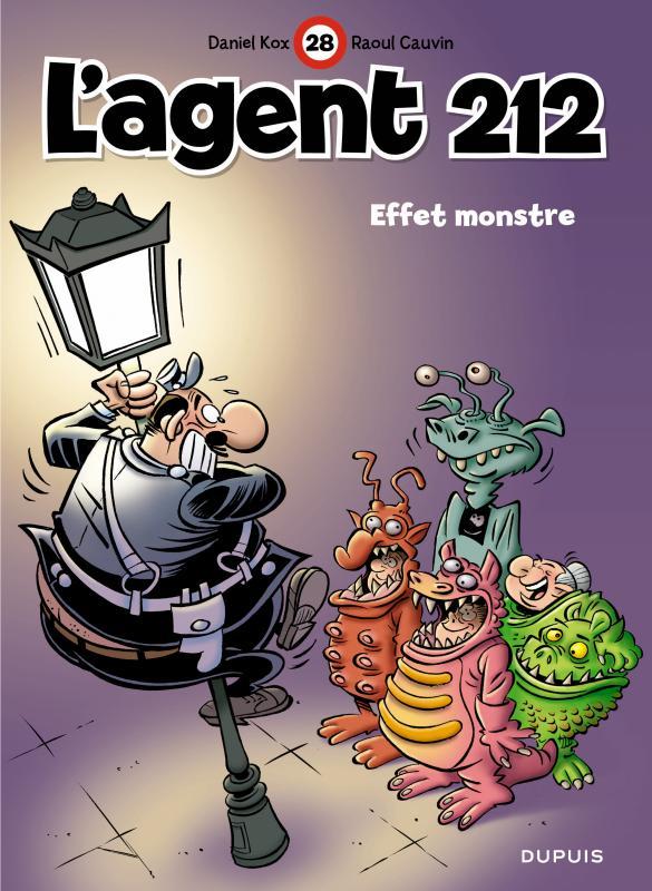 L'agent 212 T28 : Effet monstre (0), bd chez Dupuis de Cauvin, Kox