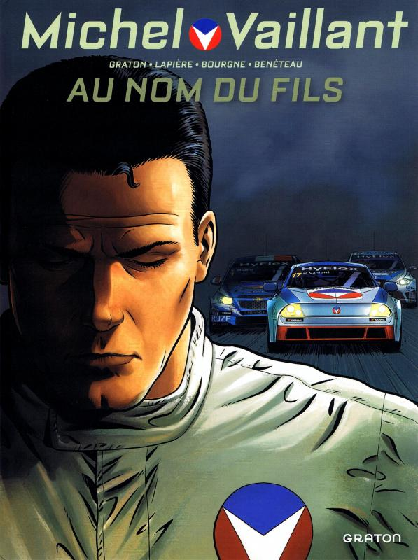 Michel Vaillant – Nouvelle saison, T1 : Au nom du fils (0), bd chez Dupuis de Graton, Lapière, Benéteau, Bourgne, Lerolle