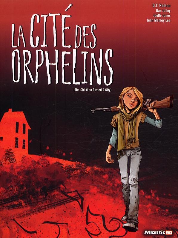 La cité des orphelins, comics chez Atlantic de Nelson, Jolley, Jones, Manley Lee