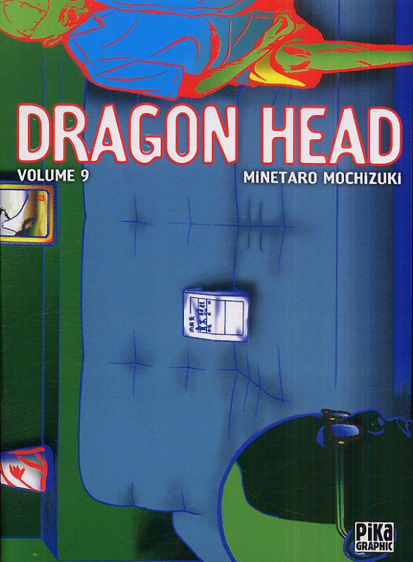 Dragon Head – Edition simple, T9, manga chez Pika de Mochizuki