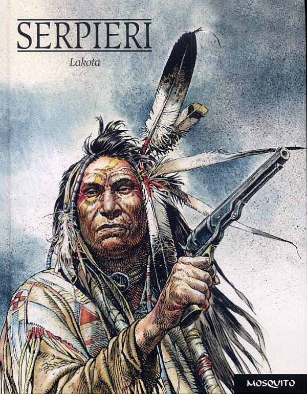Lakota, bd chez Mosquito de Serpieri