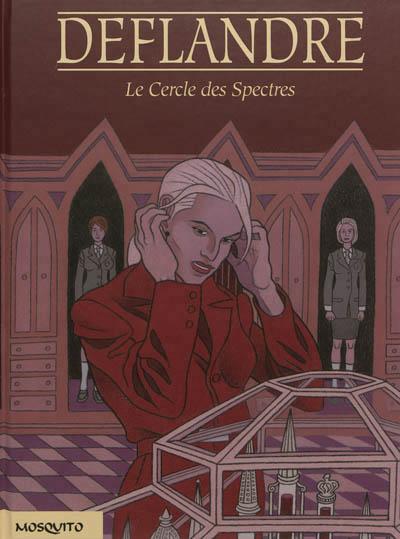 Le Cercle des spectres, bd chez Mosquito de Deflandre