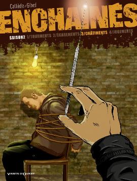 Enchaînés – Saison 2, T3 : Châtiments (0), bd chez Vents d'Ouest de Callede, Gihef