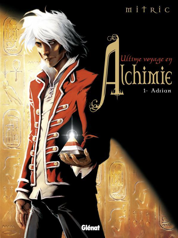 L'Ultime Voyage en Alchimie T1 : Adrian (0), bd chez Glénat de Mitric