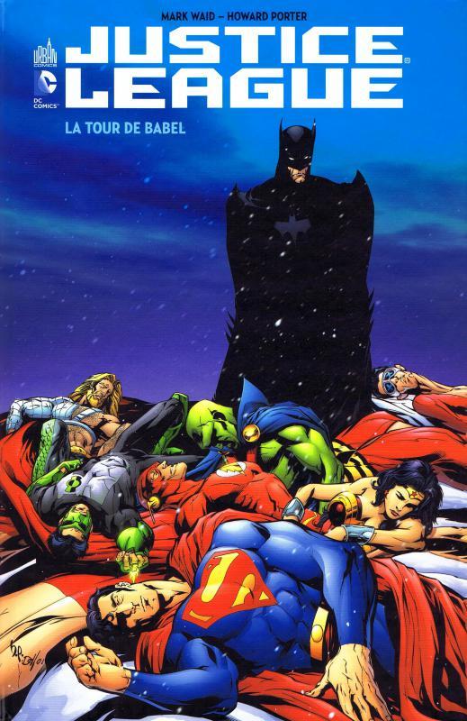 Justice League : La tour de Babel (0), comics chez Urban Comics de Ostrander, Waid, Johnson, Lashley, Raimondi, Scott, Porter, Kalisz, McCraw, Garrahy