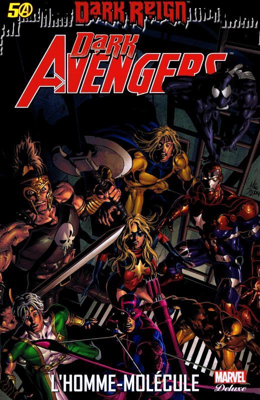 Dark Avengers T2 : L'homme-molécule (0), comics chez Panini Comics de Bendis, Tieri, Leon, Fuso, Pham, Bachalo, Sandoval, Oliver, Deodato Jr, Horn, Rauch, Fabela, Delgado, Beredo, Stewart