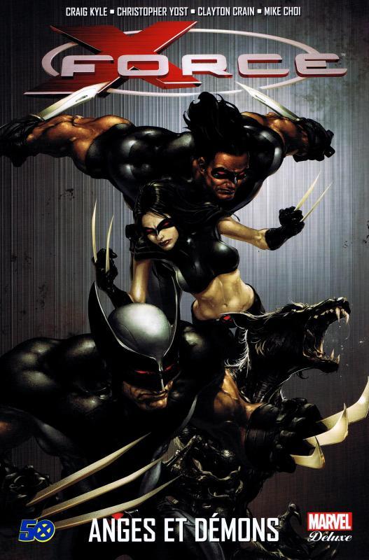 X-Force T1 : Anges et démons (0), comics chez Panini Comics de Yost, Kyle, Crain, Urusov, Choi, Oback