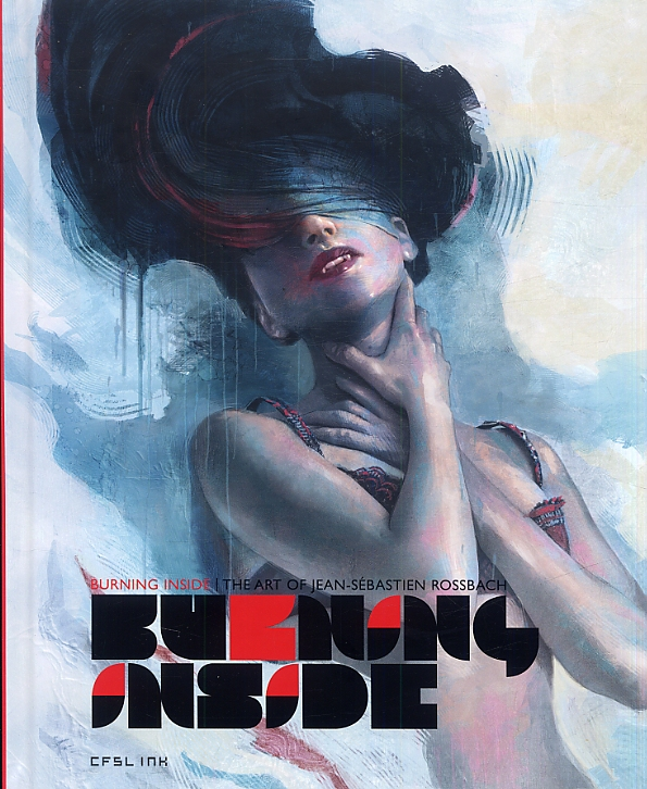 Burning inside : The art of Jean-Sébastien Rossbach (0), bd chez Ankama de Rossbach