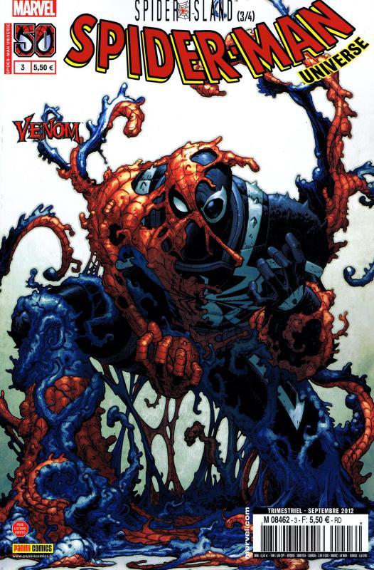 Spider-Man Universe – V. 1, T3 : Spider-Island (3/4) (0), comics chez Panini Comics de Yost, Remender, McCann, Mckone, Fowler, Scherberger, Rauch, Cox, Sotomayor, Moore