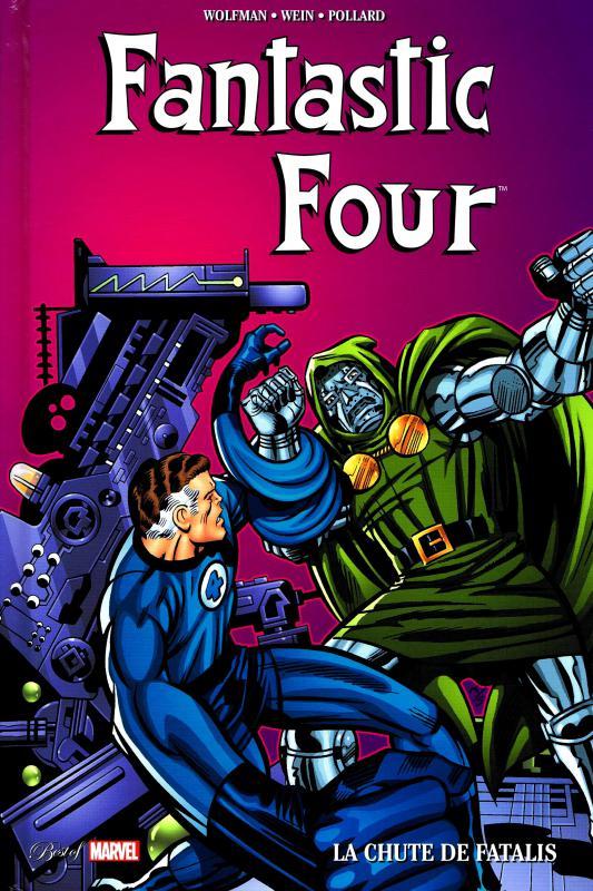 Fantastic Four : La chute de Fatalis (0), comics chez Panini Comics de Wein, Mantlo, Wolfman, Keith, Perez, Rachelson, Roussos, Grossman, Mouly, Wein, Cohen