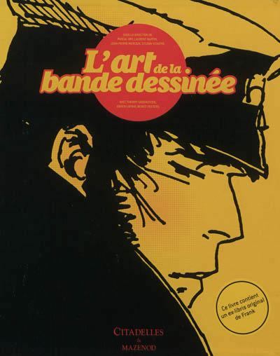L'Art de la bande dessinée, bd chez Citadelles et Mazenod de Mercier, Venayre, Martin, Groensteen, Lapray, Ory, Peeters, Collectif