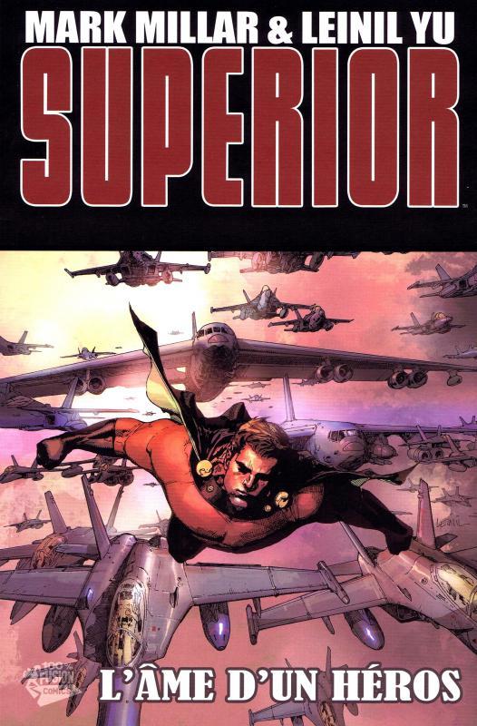 Superior T2 : L'âme d'un héros (0), comics chez Panini Comics de Millar, Yu, Alanguilan, Tartaglia, Gho