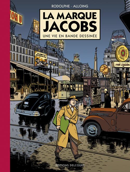 La Marque Jacobs, bd chez Delcourt de Rodolphe, Alloing, Drac