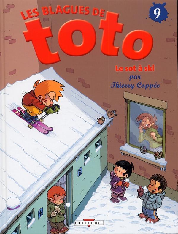 Les blagues de Toto T9 : Le sot à ski (0), bd chez Delcourt de Coppée, Lorien