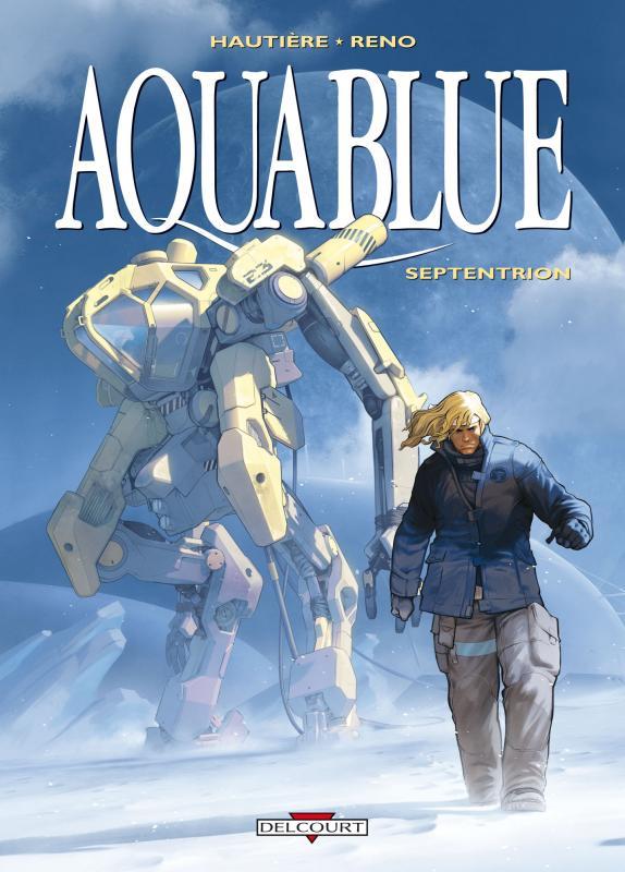 Aquablue T13 : Septentrion (0), bd chez Delcourt de Hautière, Reno