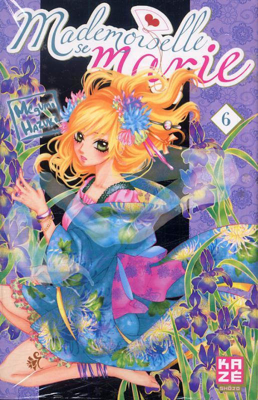 Mademoiselle se marie T6, manga chez Kazé manga de Hazuki