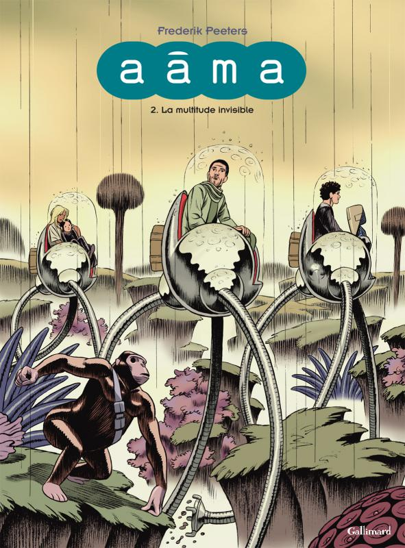 Aâma T2 : La multitude invisible (0), bd chez Gallimard de Peeters