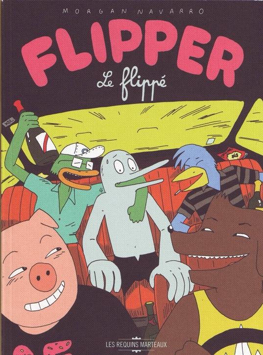 Flipper le flippé, bd chez Les Requins Marteaux de Navarro