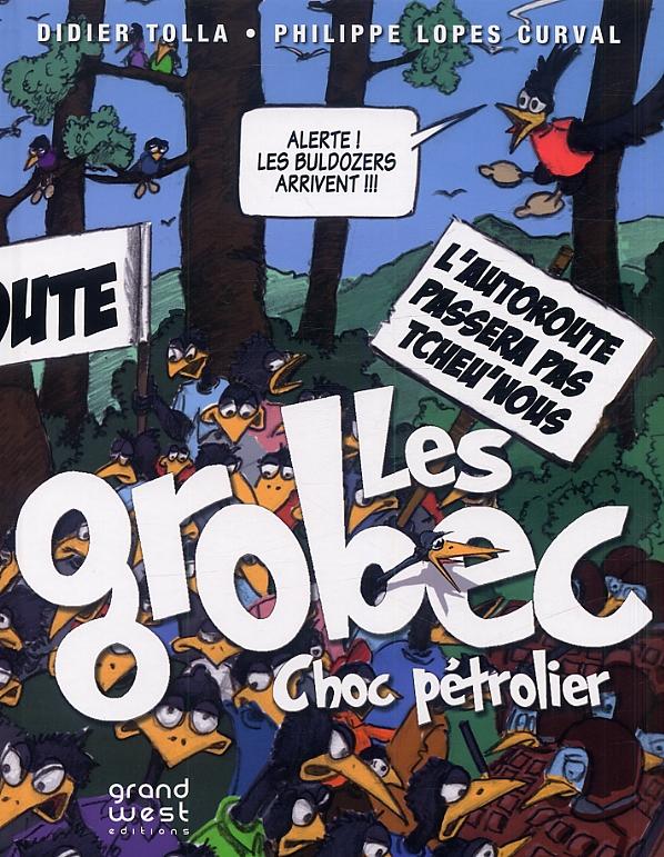 Les Grobec, bd chez Grand West Editions de Tolla, Lopes Curval