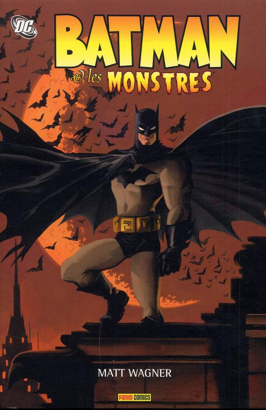Batman et.... T1 : les monstres (0), comics chez Panini Comics de Wagner, Stewart