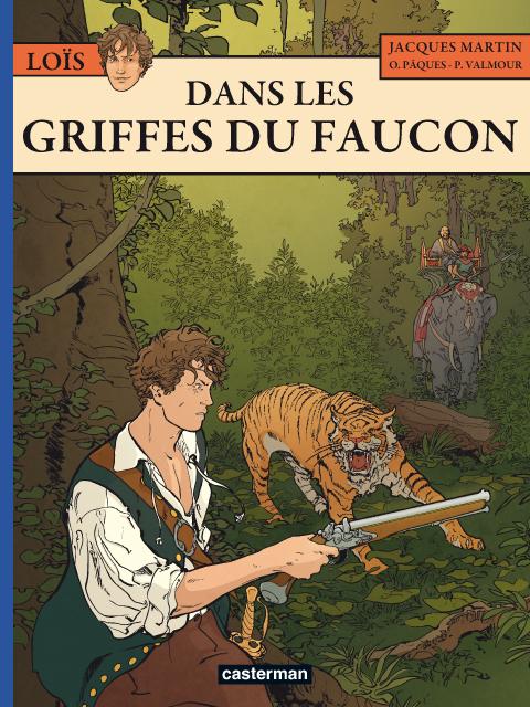 Loïs T6 : Dans les griffes du faucon (0), bd chez Casterman de Drion, Pâques, de la Serna