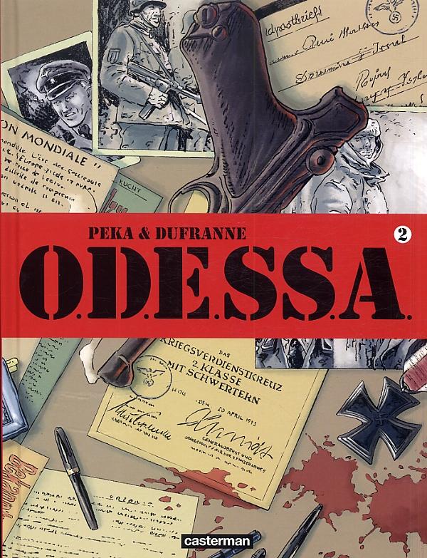 O.D.E.SS.A. T1 : La route des rats (0), bd chez Casterman de Dufranne, Peka, Lerolle