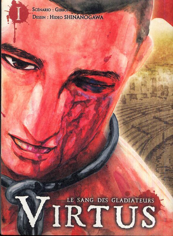Virtus - le sang des gladiateurs T1, manga chez Ki-oon de Gibbon, Shinanogawa