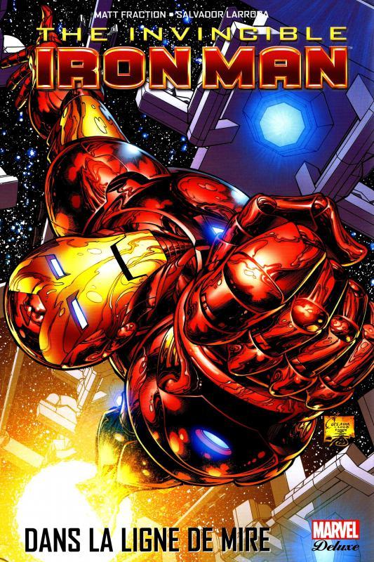 Invincible Iron Man T1 : Dans la ligne de mire (0), comics chez Panini Comics de Fraction, Larroca, d' Armata, Peru, Quesada