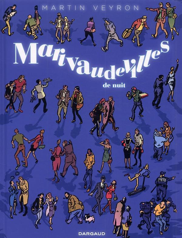 Marivaudevilles de nuit, bd chez Dargaud de Veyron, Cresson-futrelle