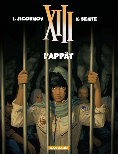 XIII T21 : L'appât (0), bd chez Dargaud de Sente, Jigounov, Marquebreucq
