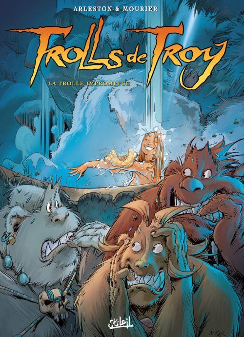 Trolls de Troy T17 : La trolle impromptue (0), bd chez Soleil de Arleston, Mourier, Guth