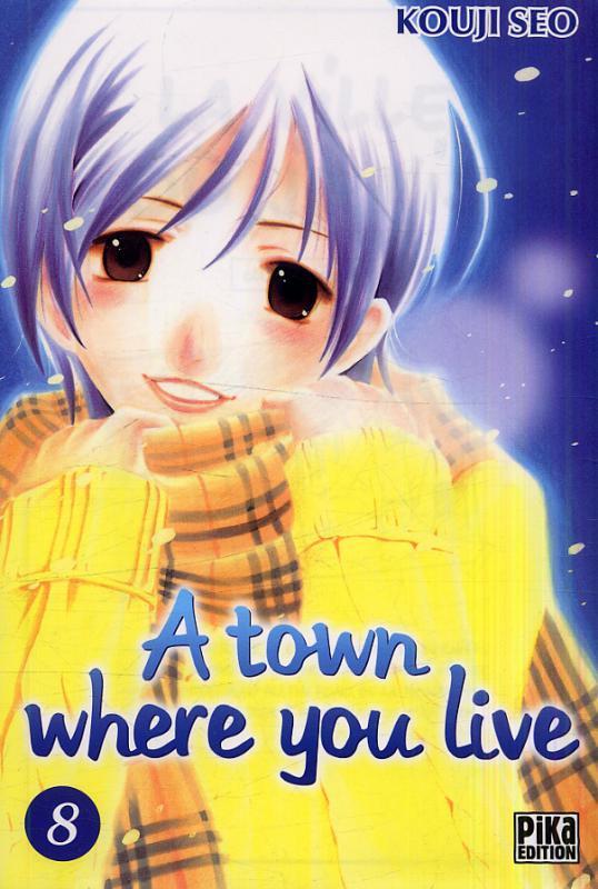 A Town where you live T8, manga chez Pika de Kouji