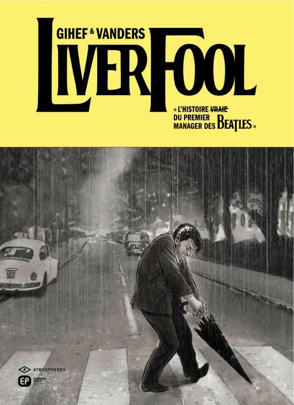 Liverfool, bd chez Emmanuel Proust Editions de Gihef, Vanderstraeten