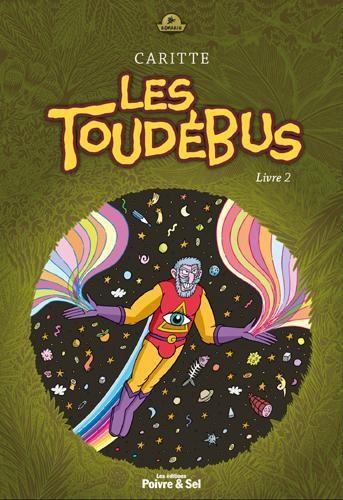 Les Toudébus T2, bd chez Poivre et sel de Caritte