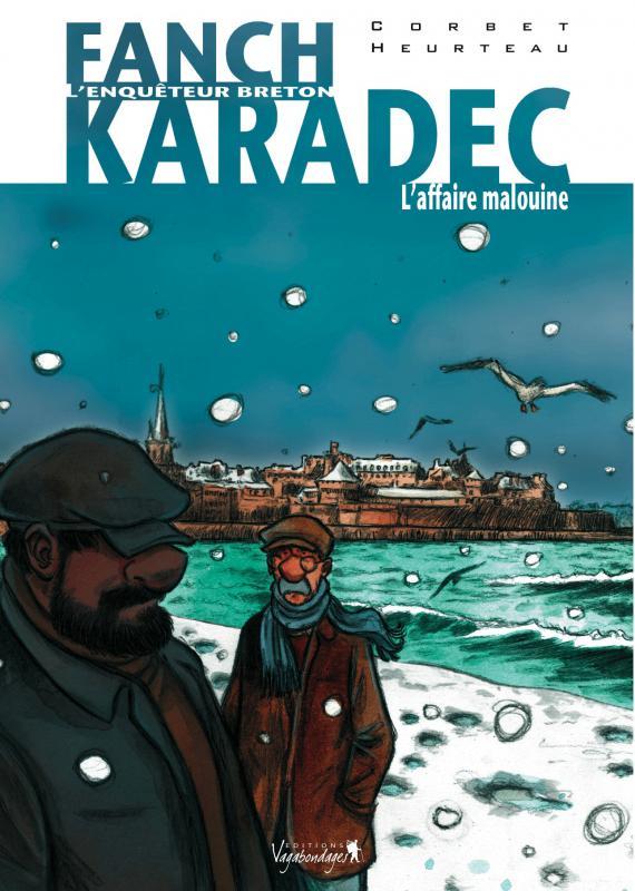 Fanch Karadec T2 : L'affaire Malouine (0), bd chez Vagabondages de Heurteau, Corbet