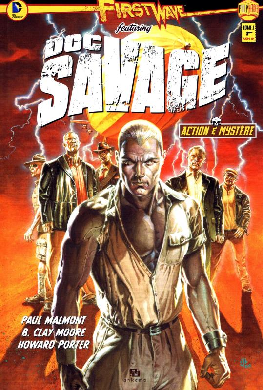 First Wave – featuring Doc Savage, T1, comics chez Ankama de Moore, Malmont, Porter, Hi-fi colour, Jones, Cassaday