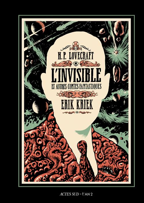 L'invisible et autres contes fantastiques, bd chez Actes Sud BD L'An 2 de Kriek, Lovecraft