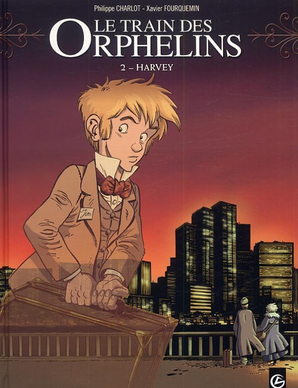 Le Train des orphelins – cycle 1, T2 : Harvey (0), bd chez Bamboo de Charlot, Fourquemin, Smulkowski