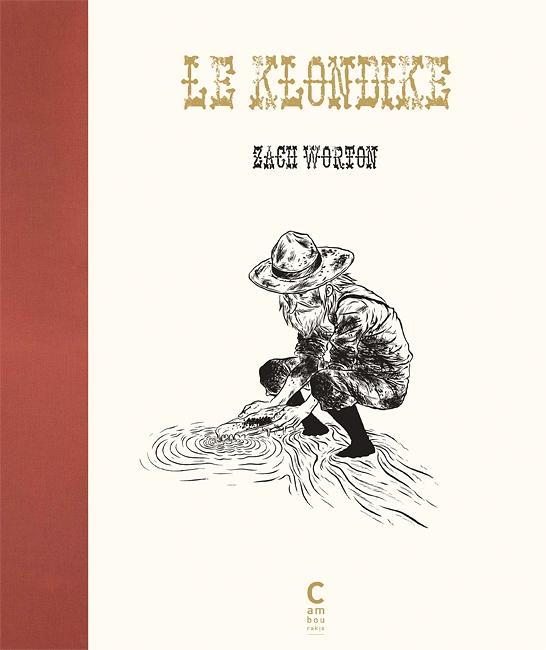 Le Klondike, comics chez Cambourakis de Worton