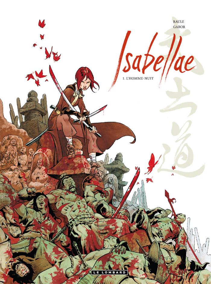 Isabellae T1 : L'homme-nuit (0), bd chez Le Lombard de Raule, Gabor