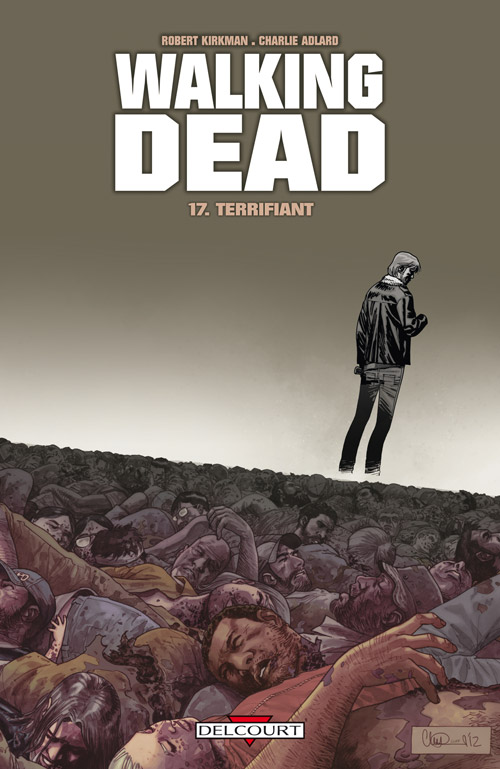 Walking Dead T17 : Terrifiant (0), comics chez Delcourt de Kirkman, Adlard, Rathburn