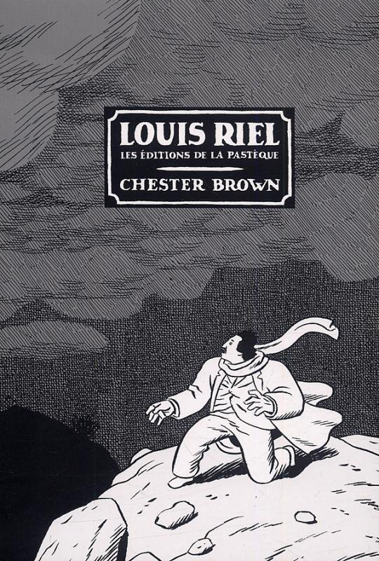 Louis Riel, comics chez La pastèque de Brown