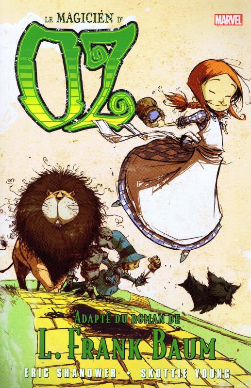 Le magicien d'Oz T1 : Le magicien d'Oz (0), comics chez Panini Comics de Shanower, Young, Beaulieu