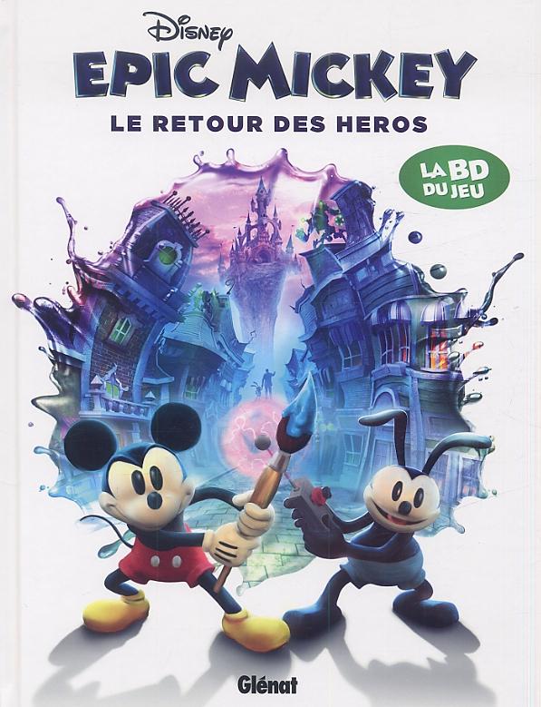 Epic Mickey T2 : Le retour des héros (0), comics chez Glénat de David, Petrossi, Fontana, Rocca